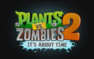 Plants vs zombies 2 на ios — обзор игры: геймплей, графика